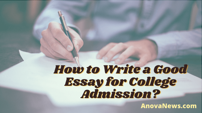 Good Essay for College Admission