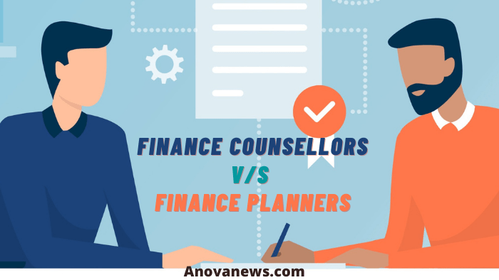finance counsellors Vs. Finance Planners